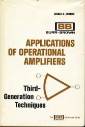Applications of Operational Amplifiers: Third Generation Techniques (The BB electronics series)