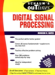 Schaum's Outline of Theory and Problems of Digital Signal Processing