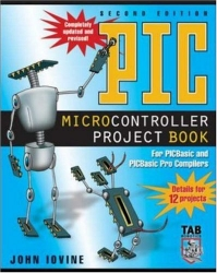 PIC Microcontroller Project Book : For PIC Basic and PIC Basic Pro Compliers