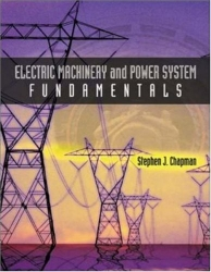 Electric Machinery and Power System Fundamentals