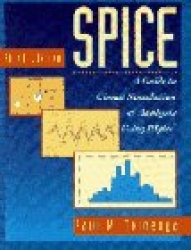 SPICE: A Guide to Circuit Simulation and Analysis Using PSpice (3rd Edition)