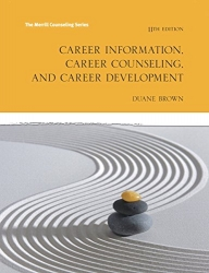 Career Information, Career Counseling and Career Development (11th Edition) (The Merrill Counseling)
