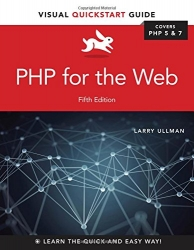 PHP for the Web: Visual QuickStart Guide (5th Edition)