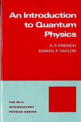Introduction to Quantum Physics (M.I.T. Introductory Physics Series)