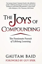 The Joys of Compounding: The Passionate Pursuit of Lifelong Learning