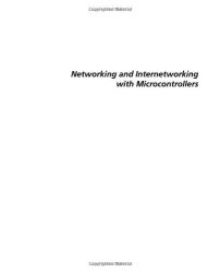 Networking and Internetworking with Microcontrollers (Embedded Technology)