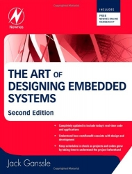 The Art of Designing Embedded Systems, Second Edition