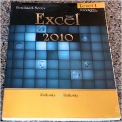 Microsoft Excel 2010 : Level 1 (Benchmark Series)