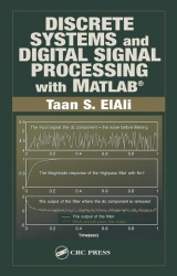 Discrete Systems and Digital Signal Processing with MATLAB (Electrical Engineering Textbook Series)