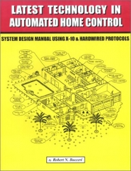 Latest Technology in Automated Home Control: System Design Manual