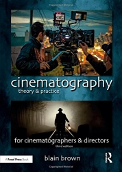 AVP 100 Bundle: Cinematography: Theory and Practice: Image Making for Cinematographers and Directors (Volume 3)