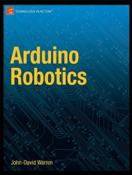 Arduino Robotics (Technology in Action)