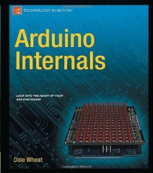 Arduino Internals (Technology in Action)