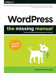 WordPress: The Missing Manual (Missing Manuals)