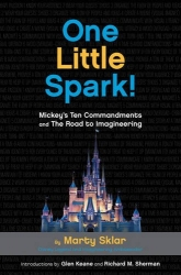 One Little Spark!: Mickey's Ten Commandments and The Road to Imagineering
