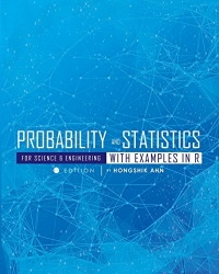 Probability and Statistics for Science and Engineering with Examples in R