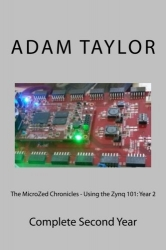 The MicroZed Chronicles - Using the Zynq 101:: Complete Second Year