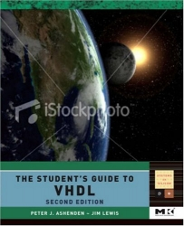 The Student's Guide to VHDL, Second Edition (Systems on Silicon)