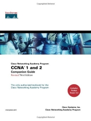 CCNA 1 and 2 Companion Guide, Revised (Cisco Networking Academy Program) (3rd Edition)