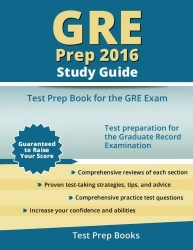 GRE Prep 2016 Study Guide: Test Prep Book for the GRE Exam